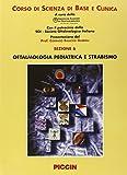 eBook Gratis da Scaricare Corso di Scienza di Base e Clinica Oftalmologia pediatrica e Strabismo (PDF,EPUB,MOBI) Online Italiano