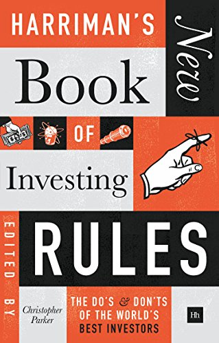 Harriman's New Book of Investing Rules: The do's and don'ts of the world's best investors (English Edition) Carlisle Bell