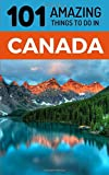 Best Things To Do In Las - 101 Amazing Things to Do in Canada: Canada Review