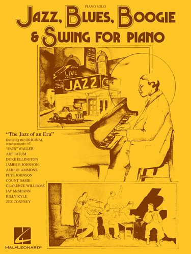 Jazz, Blues, Boogie and Swing for Piano