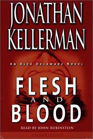 Flesh and Blood (Alex Delaware Novels)
