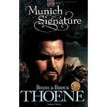 Munich Signature (Zion Covenant (Paperback))