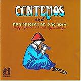 Cantemos Con el Pro Musica de Rosario