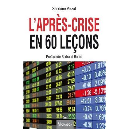 L'après-crise en 60 leçons (ESSAI)