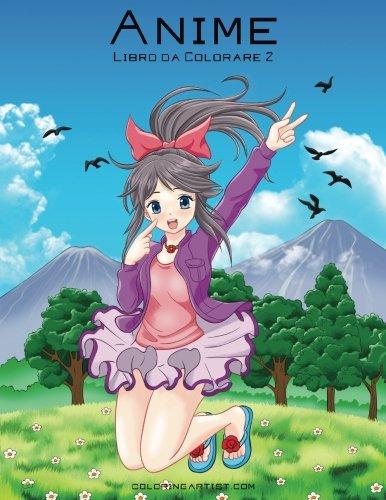 Anime: Libro Da Colorare: 2