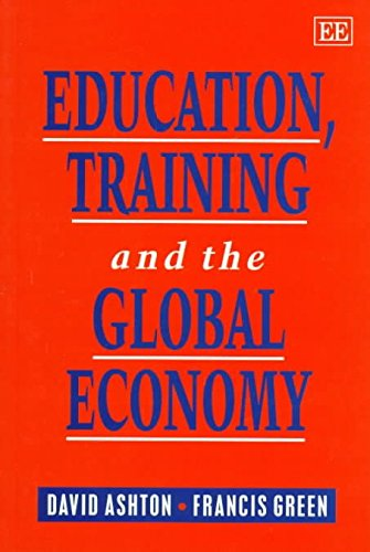 [Education, Training and the Global Economy] (By: D.N. Ashton) [published: May, 1997]