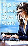 Top Paid Survey Sites That Work