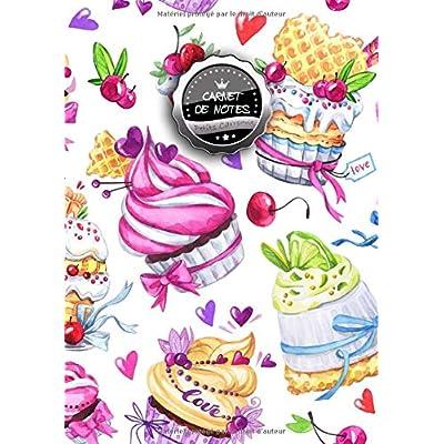 Carnet de Notes Petits Carreaux: VRAI A4 - 150+ pages Petits Carreaux avec marge - Calligraphie - Agenda - Journal - Bonbons, Gateaux, Patisseries et Macarons ! - J090