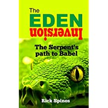 The Eden Inversion: The Serpent's path to Babel (Prophetic Symbols of Genesis Book 2) (English Edition)