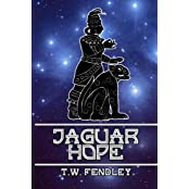 Jaguar Hope - novelette (Zero Time Chronicles Book 2) (English Edition)
