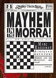 Mayhem in the Morra by Marc Esserman (2012-07-01)