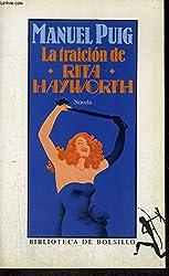 Traicion de rita haywort,la: La Traicion De Rita Hayworth