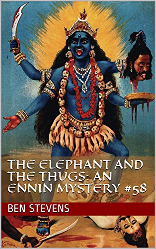 The Elephant and the Thugs: An Ennin Mystery #58 (English Edition)