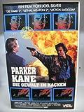 Parker Kane ~ Die Gewalt im Nacken ~ Ein Film von Joel Silver