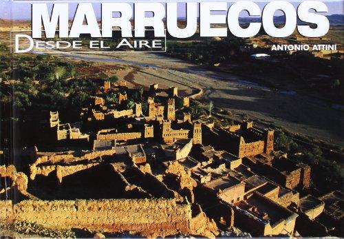 Descargar Libro Marruecos (DESDE EL AIRE) de Antonio Attini