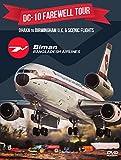 DC-10 Farewell Tour. Dhaka to Birmingham UK & Scenic Flights. NTSC. Region 0 [Import anglais]