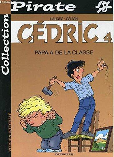 Kid Comics, n° 1 : Cédric, Papa a de la classe