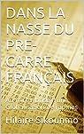Dans la nasse du pré-carré français par Sikounmo