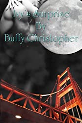 Ivy's Surprise (The Moon Series)