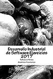Desarrollo Industrial de Software: Ejercicios 2017 (DIS) (Spanish Edition)