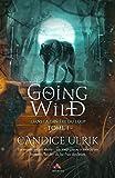 Dans la tanière du loup: Going Wild, T1