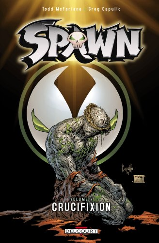 Spawn, Tome 7 : Crucifixion