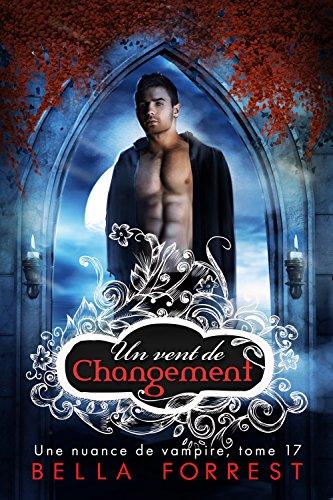 Une nuance de vampire 17 : Un vent de changement