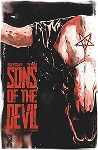 Sons of the devil, tome 1 : Le culte de sang par Brian Buccellato