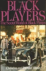 Black players: The Secret World of Black pimps by Christina Milner (1973-05-03)