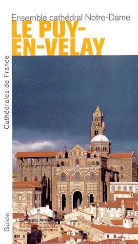 Le Puy-en-Velay. Ensemble cathédral Notre-Dame