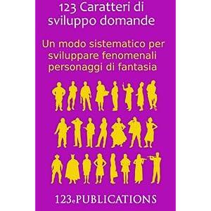 123 Caratteri di sviluppo domande: Un modo sistema
