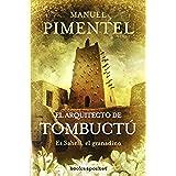 El arquitecto de Tombuctú (Books4pocket narrativa)