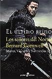 Los Señores del Norte Sajones Vikingos y Normandos III