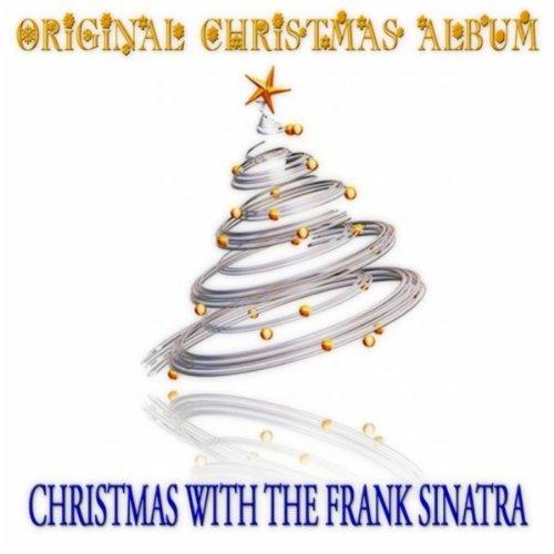 Christmas with Frank Sinatra (Original Christmas Album)