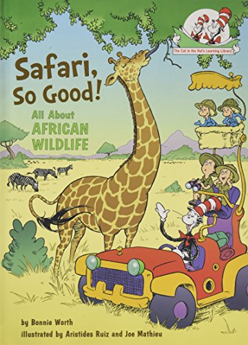 Safari, So Good! (The Cat in the Hat's Learning Library: The Cat in the Hat Knows About That!)