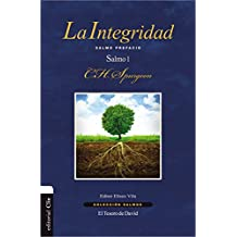 La Integridad: Salmo Prefacio. Salmo 1 (Coleccion Salmos)
