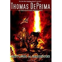 Return To Dakistee (A Galaxy Unknown) by Thomas DePrima (2013-01-12)