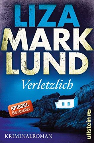 Verletzlich: Kriminalroman (Ein Annika-Bengtzon-Krimi 11): Alle Infos bei Amazon