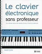 Le clavier électronique sans professeur de Roger Evans