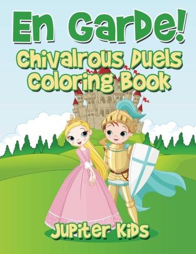 En Garde! Chivalrous Duels Coloring Book