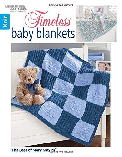 Timeless Baby Blankets: Knit (Best of Mary Maxim) (Maxim-baby Mary)