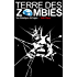 Terre des Zombies: Tome 1