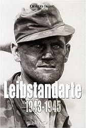Leibstandarte : Volume 2, 1943-1945