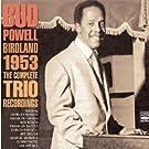 Birdland 1953 / Complete Trio by Bud Powell (2004-11-16)