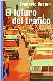 El futuro del tráfico - Frederic Vester