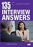 135 Interview Questions & Answers DVD (Definitive Guide to the Best Answers to the Toughest Interview Questions)