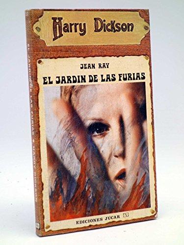 HARRY DICKSON 22. EL JARDÍN DE LAS FURIAS