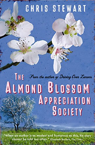 The Almond Blossom Appreciation Society (The Lemons Trilogy) por Chris Stewart