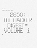 2600: The Hacker Digest - Volume 1 (English Edition)