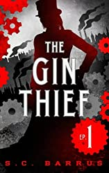 The Gin Thief: Episode 1